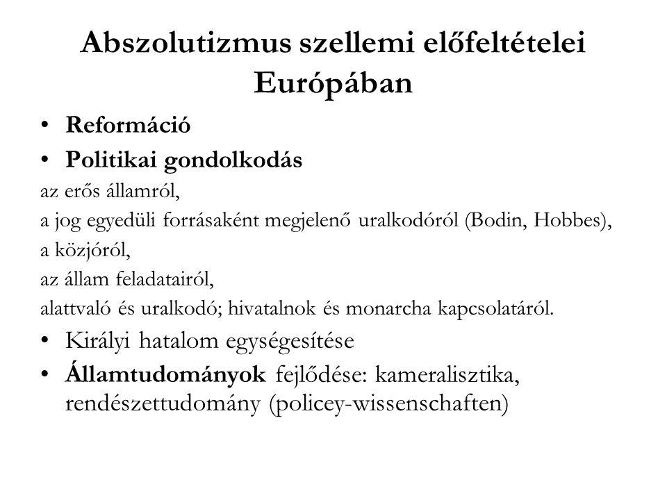 Abszolutizmus szellemi előfeltételei Európában