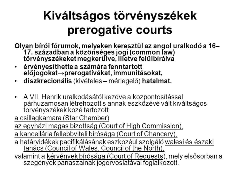 Kiváltságos törvényszékek prerogative courts
