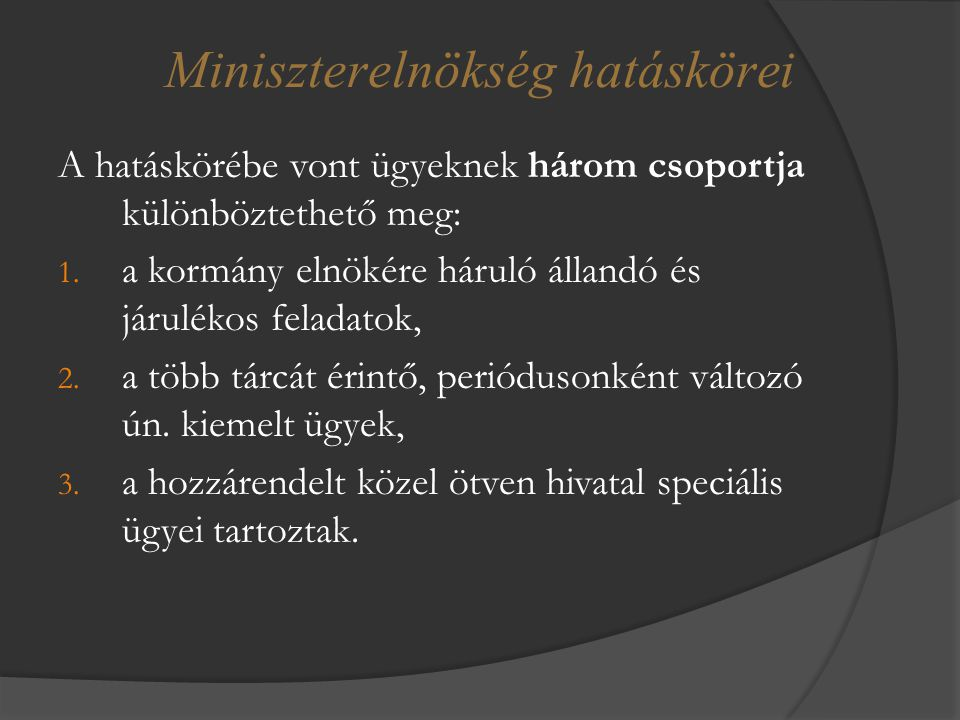 Miniszterelnökség hatáskörei
