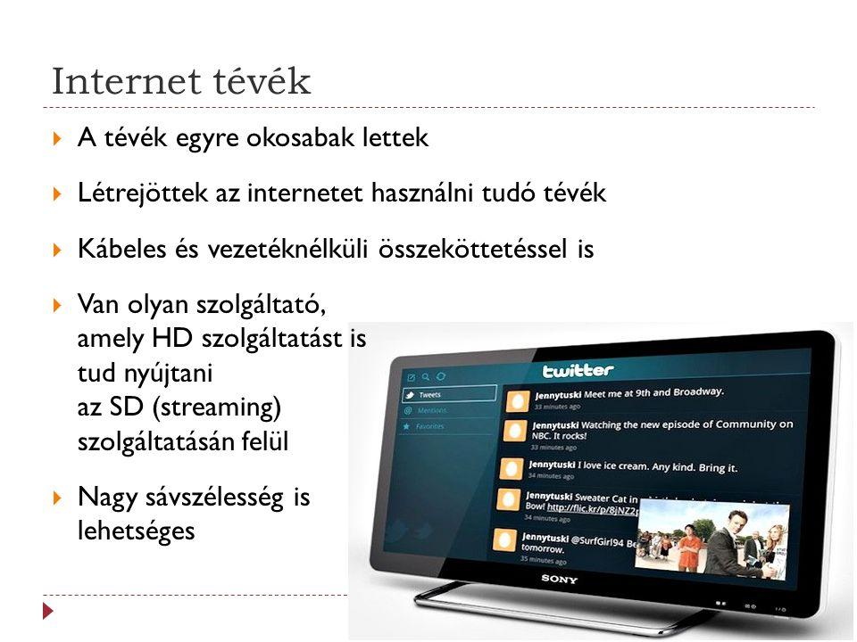 Internet tévék A tévék egyre okosabak lettek