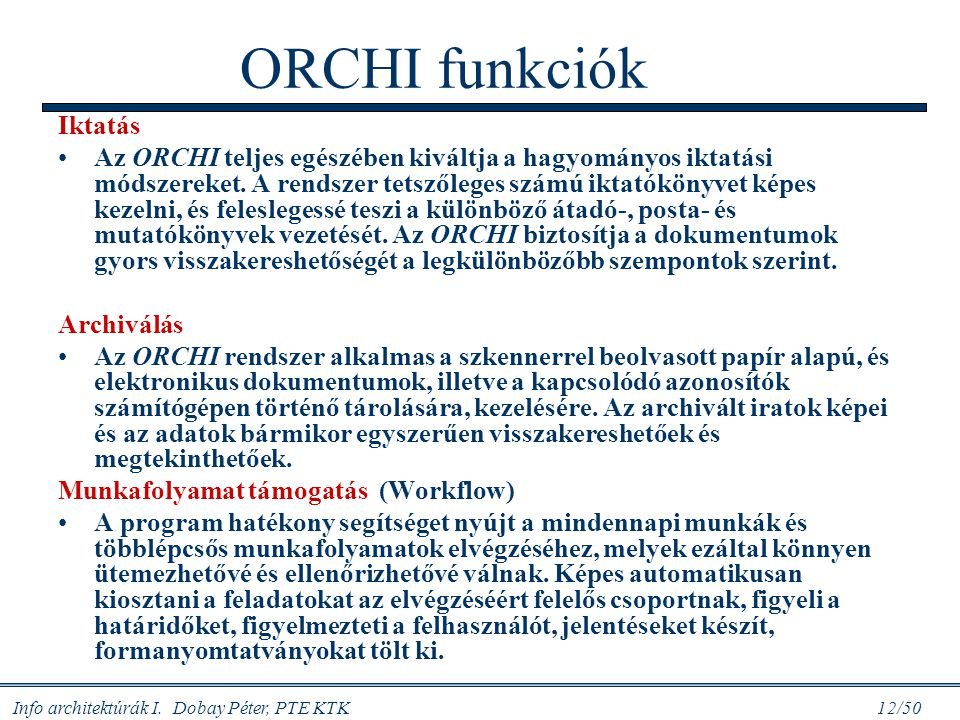 ORCHI funkciók Iktatás