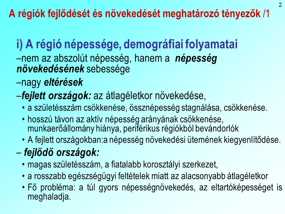 A régiók fejlődését és növekedését meghatározó tényezők /1