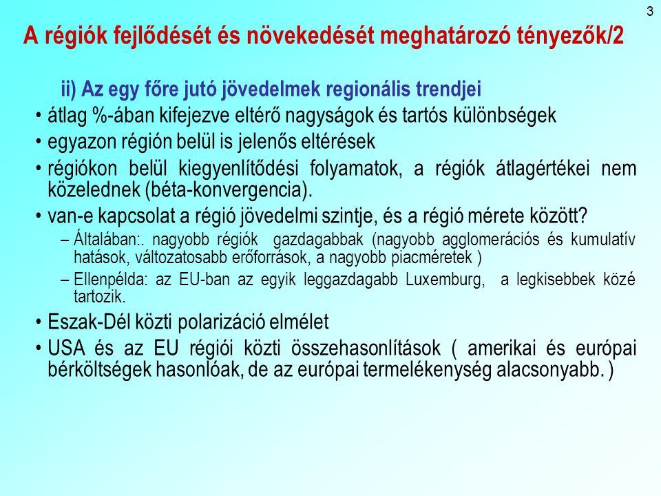 A régiók fejlődését és növekedését meghatározó tényezők/2