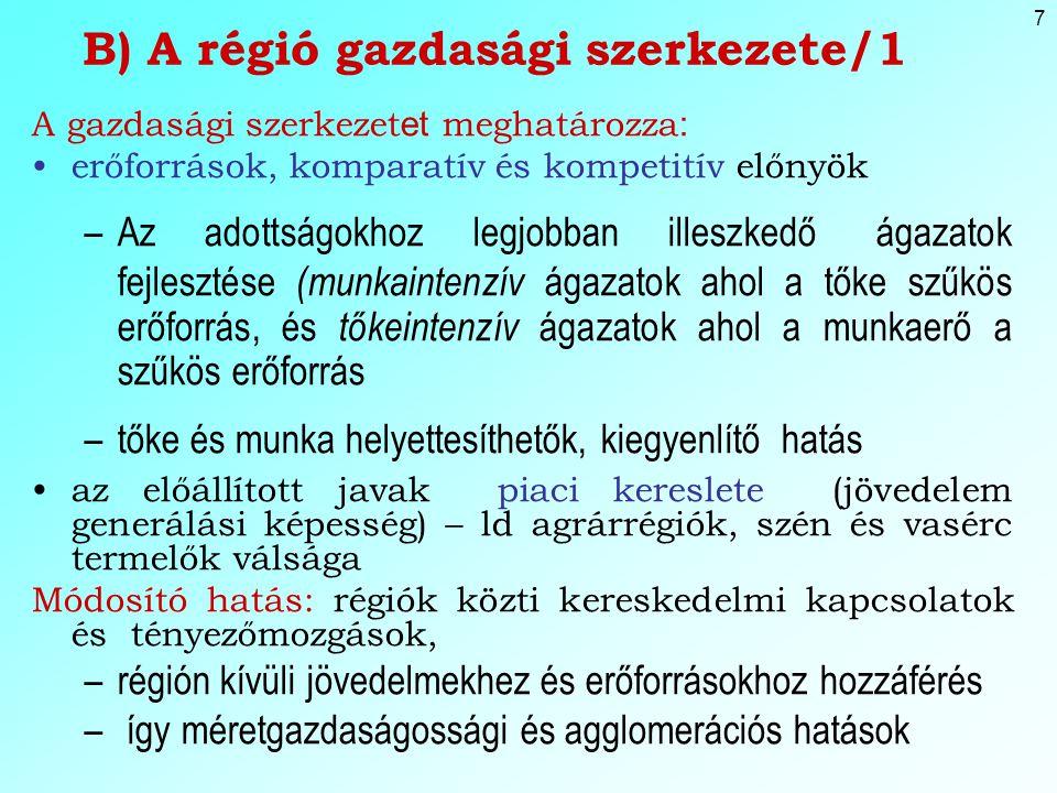 B) A régió gazdasági szerkezete/1