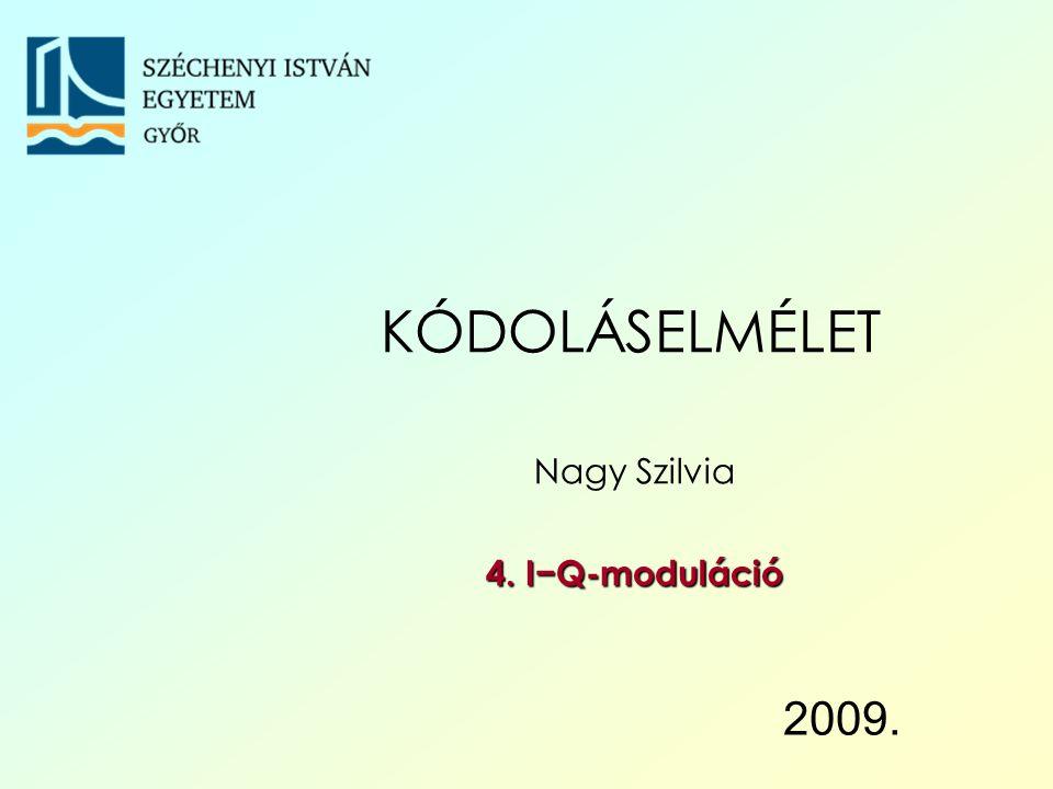 Nagy Szilvia 4. I−Q-moduláció