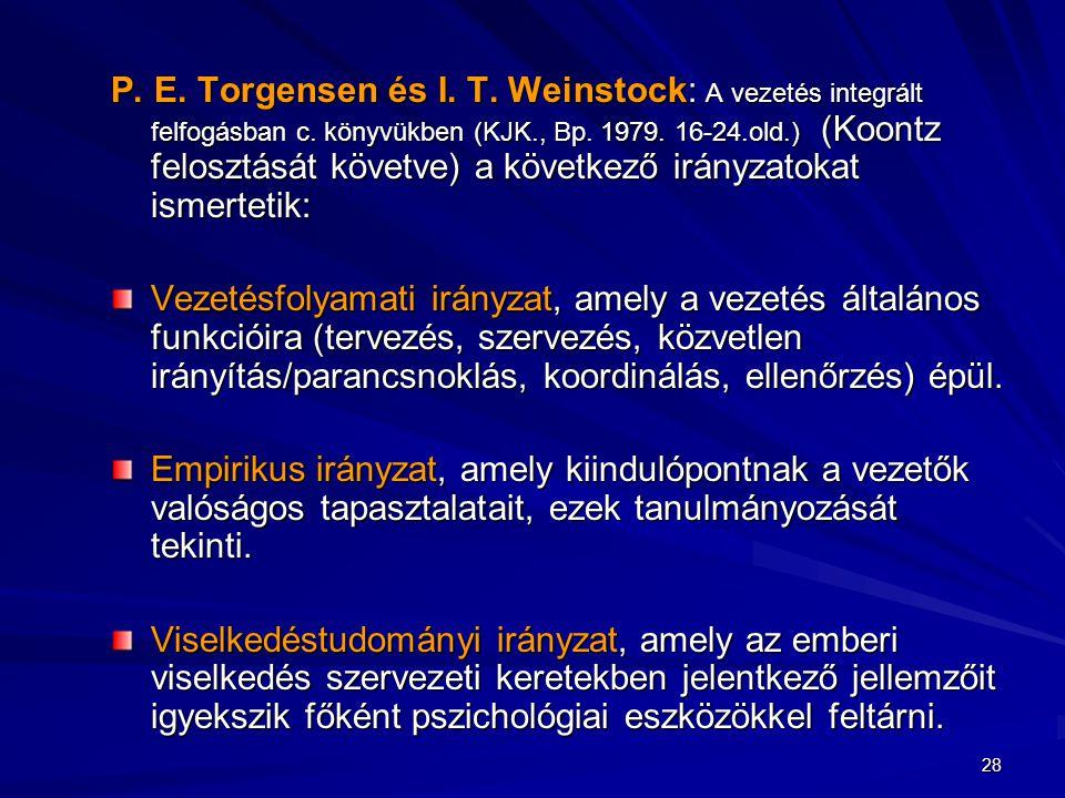 P. E. Torgensen és I. T. Weinstock: A vezetés integrált felfogásban c