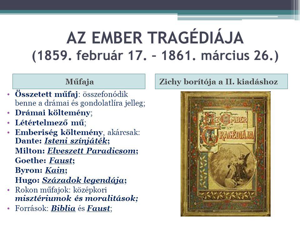 AZ EMBER TRAGÉDIÁJA (1859. február 17. – 1861. március 26.)