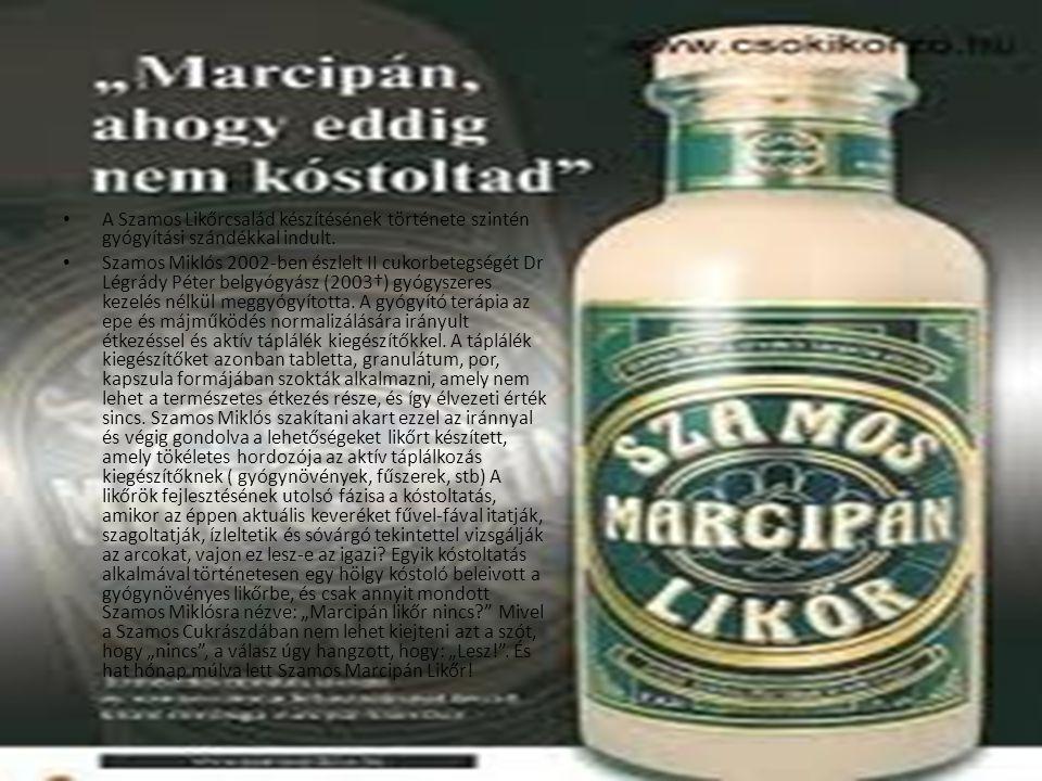 A Szamos Likőrcsalád készítésének története szintén gyógyítási szándékkal indult.
