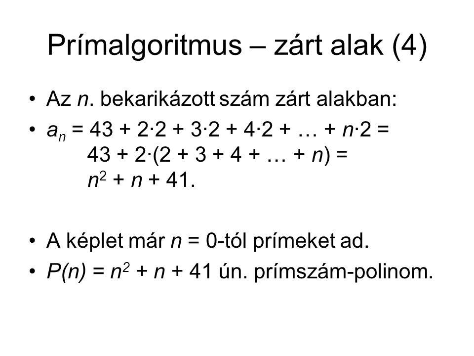 Prímalgoritmus – zárt alak (4)