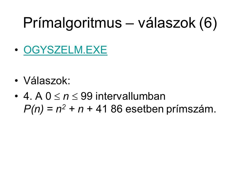 Prímalgoritmus – válaszok (6)