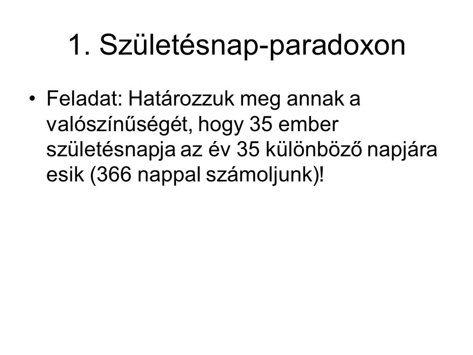1. Születésnap-paradoxon