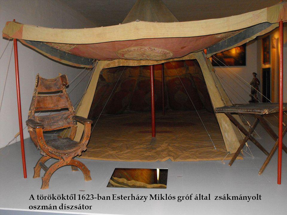 A törököktől 1623-ban Esterházy Miklós gróf által zsákmányolt oszmán díszsátor