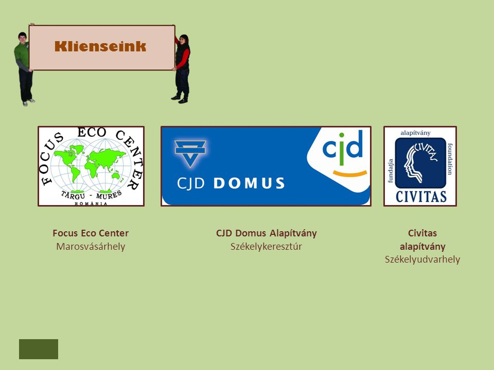 Klienseink Focus Eco Center Marosvásárhely CJD Domus Alapítvány