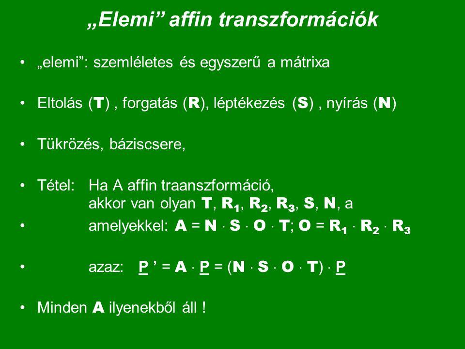 """""""Elemi affin transzformációk"""