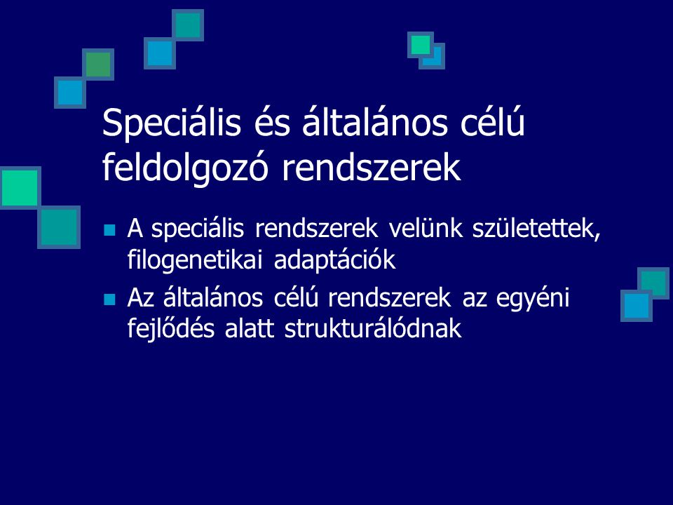 Speciális és általános célú feldolgozó rendszerek