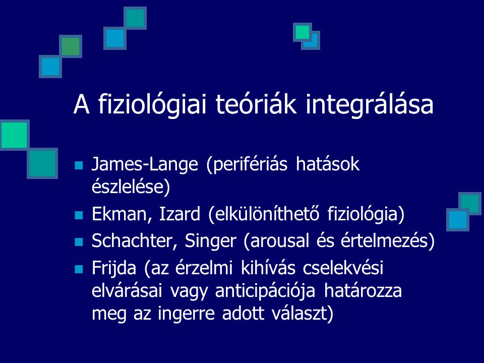 A fiziológiai teóriák integrálása