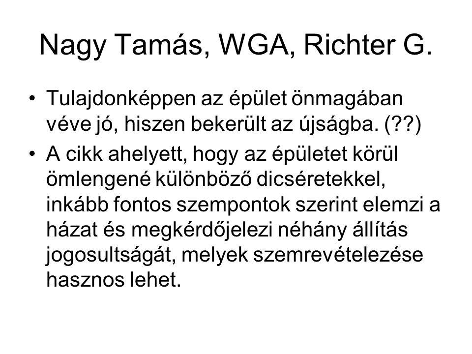 Nagy Tamás, WGA, Richter G.