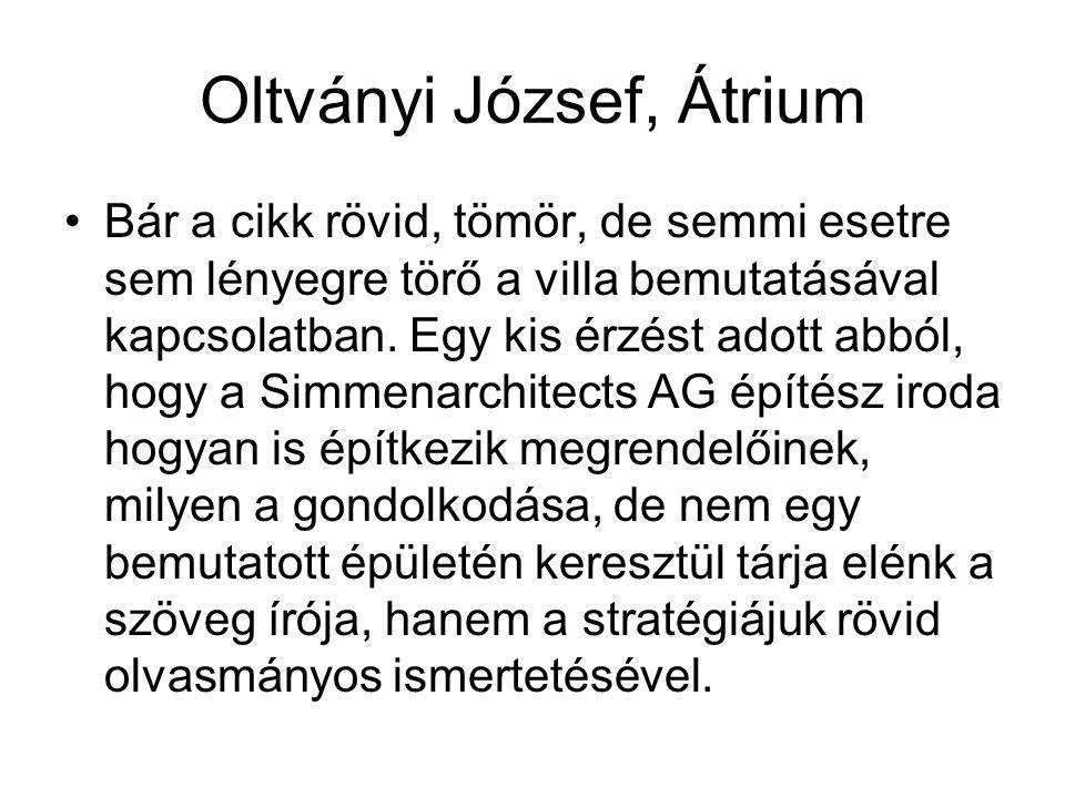Oltványi József, Átrium