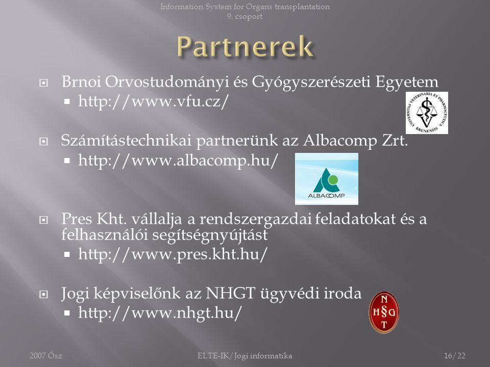 Partnerek Brnoi Orvostudományi és Gyógyszerészeti Egyetem
