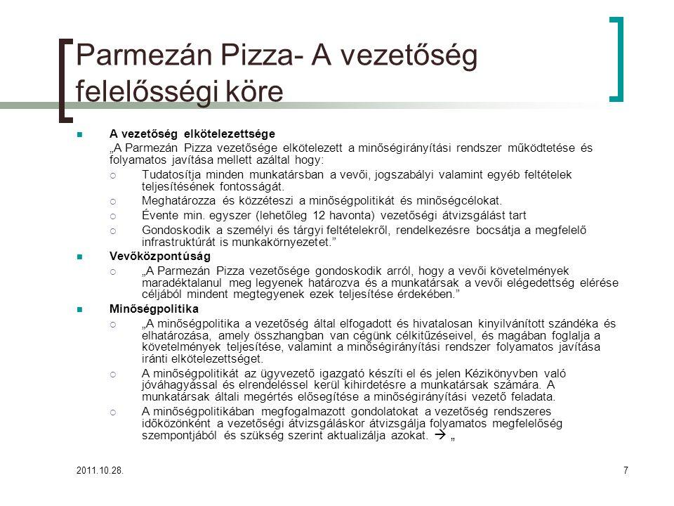 Parmezán Pizza- A vezetőség felelősségi köre