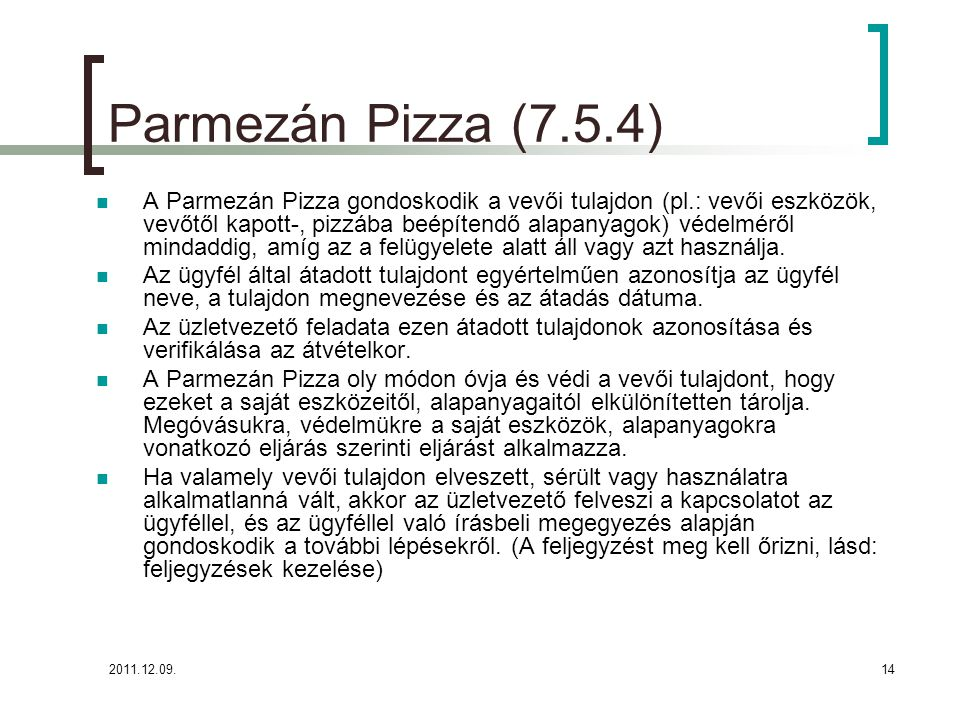 Parmezán Pizza (7.5.4)