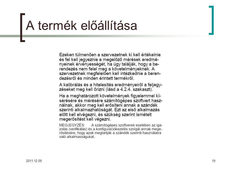 A termék előállítása 2011.12.09.