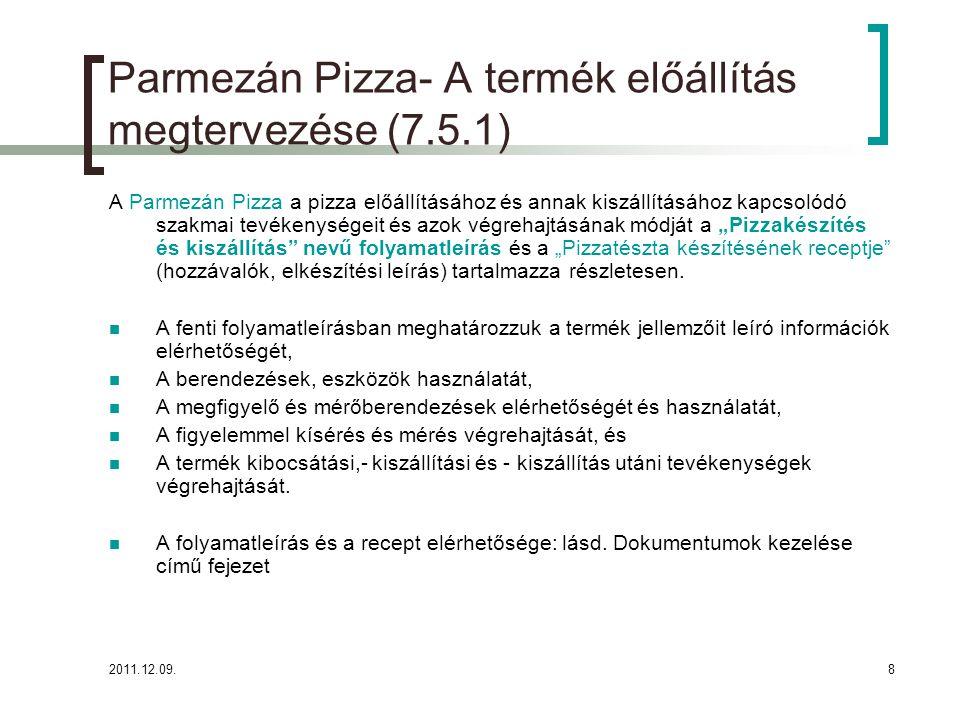 Parmezán Pizza- A termék előállítás megtervezése (7.5.1)