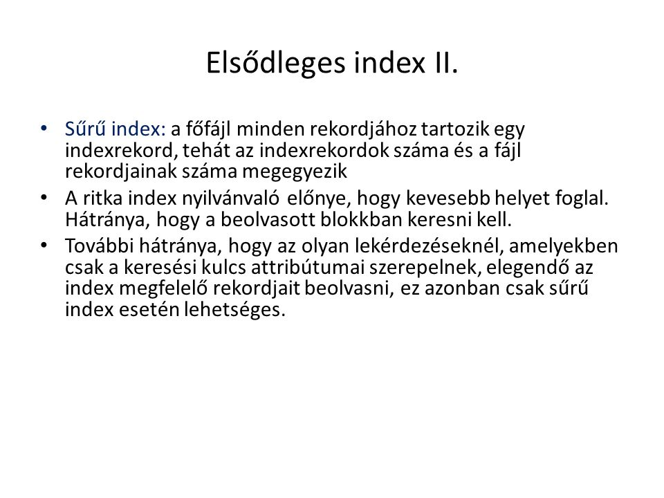 Elsődleges index II.
