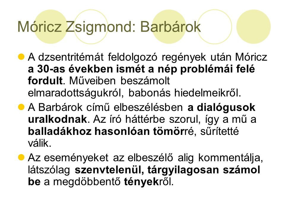 Móricz Zsigmond: Barbárok