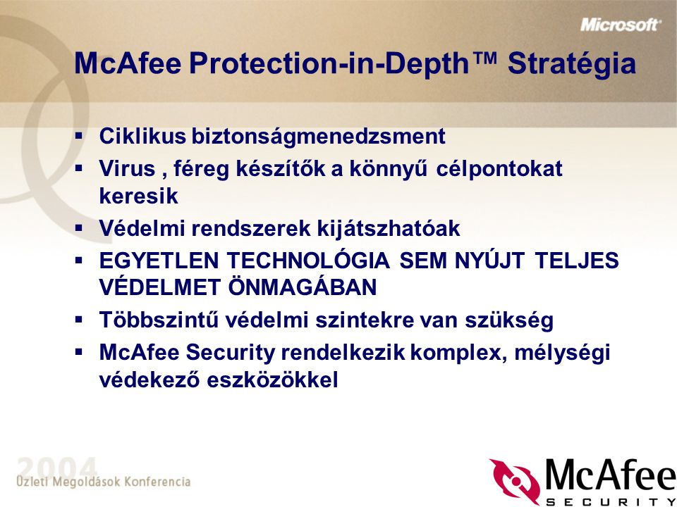 McAfee Protection-in-Depth™ Stratégia