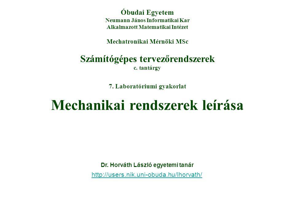Mechanikai rendszerek leírása