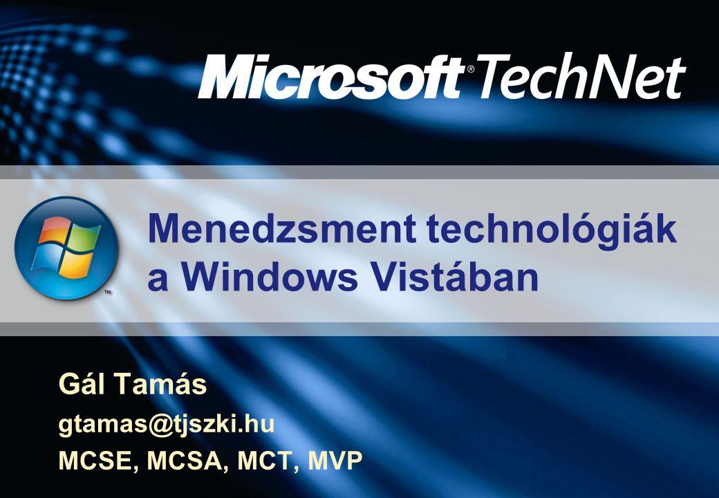 Menedzsment technológiák a Windows Vistában