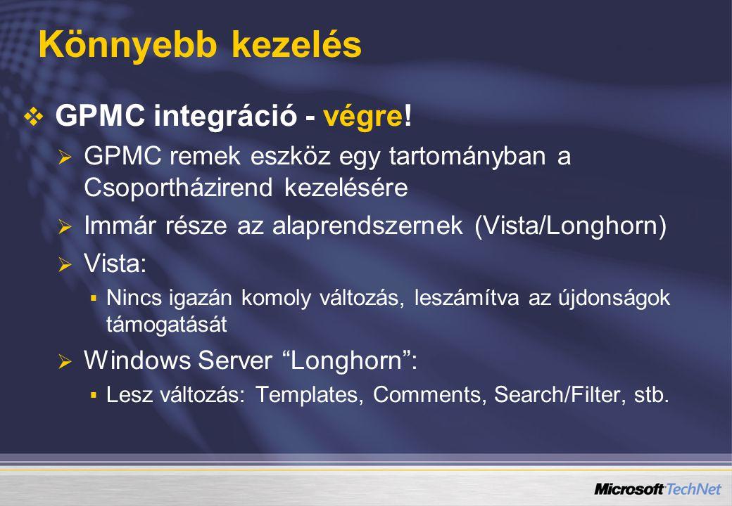Könnyebb kezelés GPMC integráció - végre!