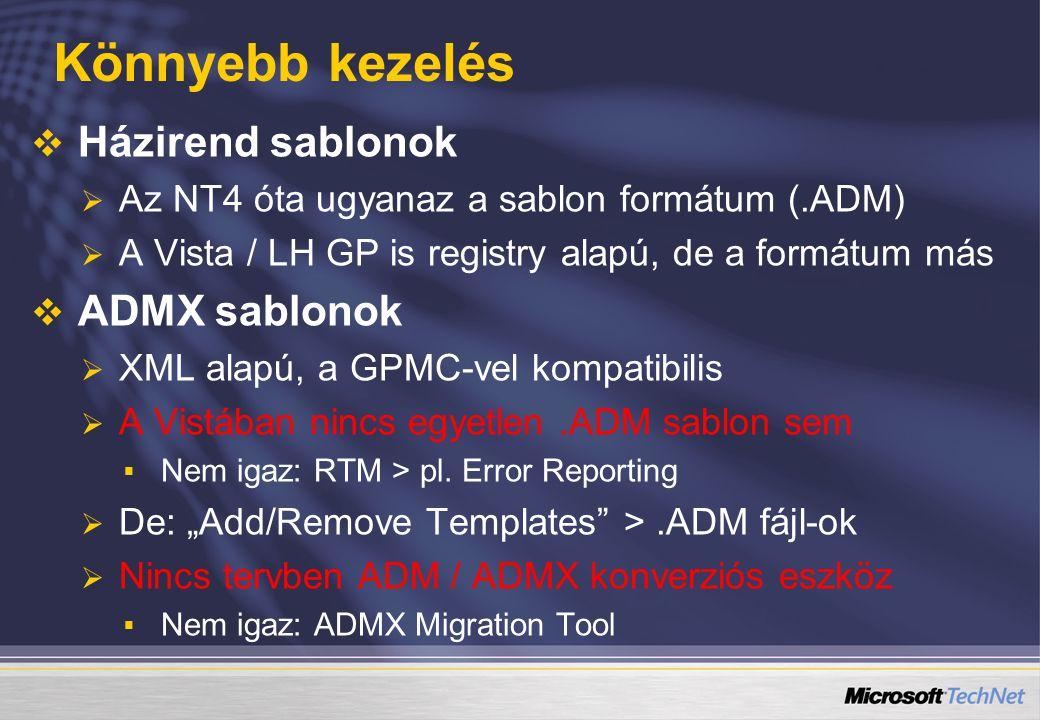 Könnyebb kezelés Házirend sablonok ADMX sablonok