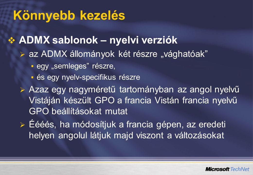 Könnyebb kezelés ADMX sablonok – nyelvi verziók