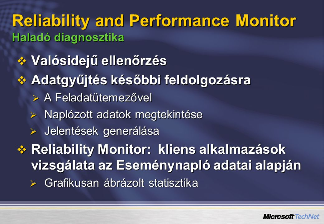 Reliability and Performance Monitor Haladó diagnosztika