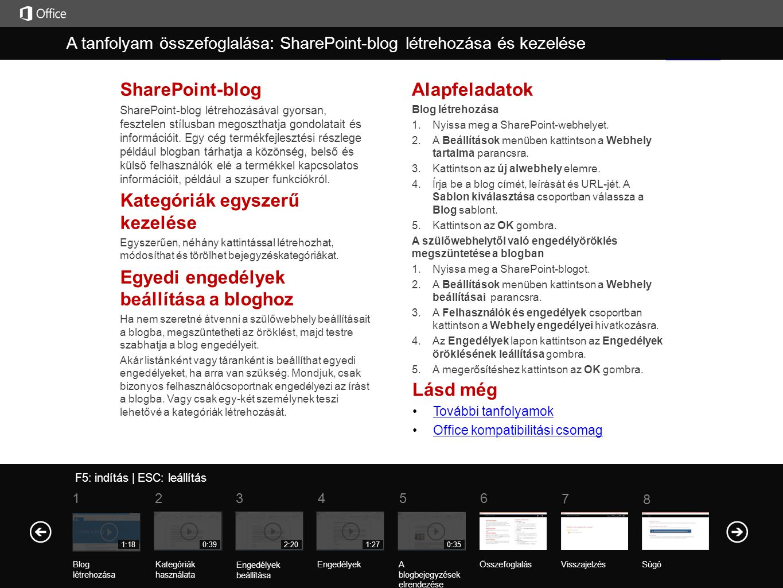 Lásd még További tanfolyamok Office kompatibilitási csomag