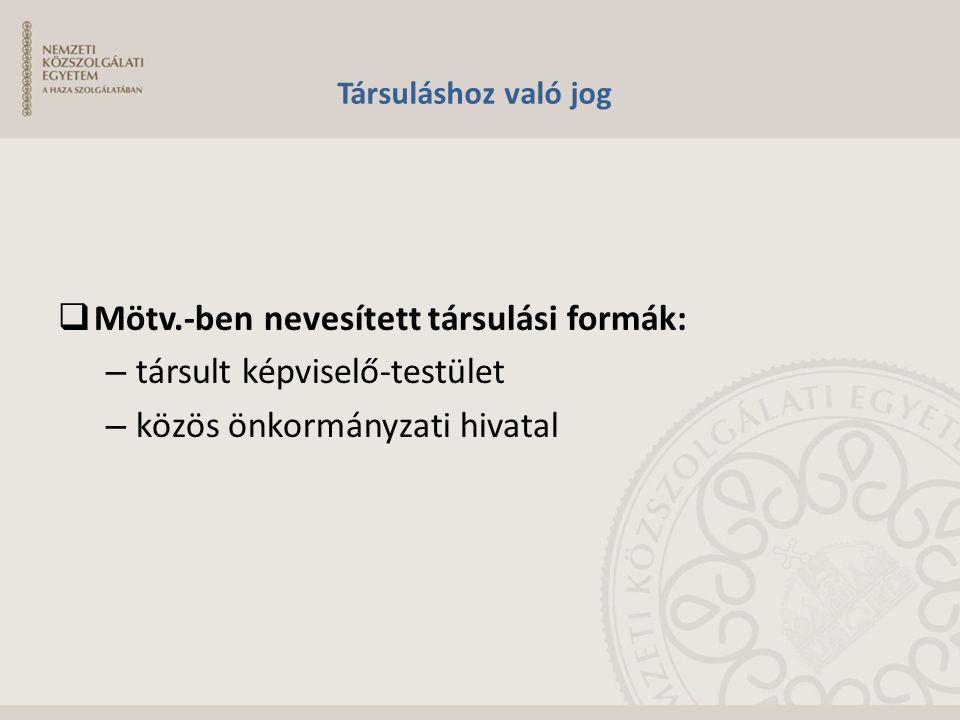 Mötv.-ben nevesített társulási formák: társult képviselő-testület