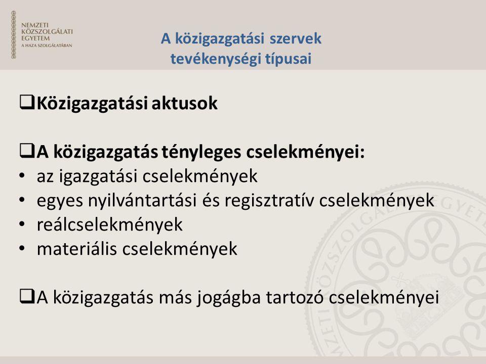 A közigazgatási szervek tevékenységi típusai