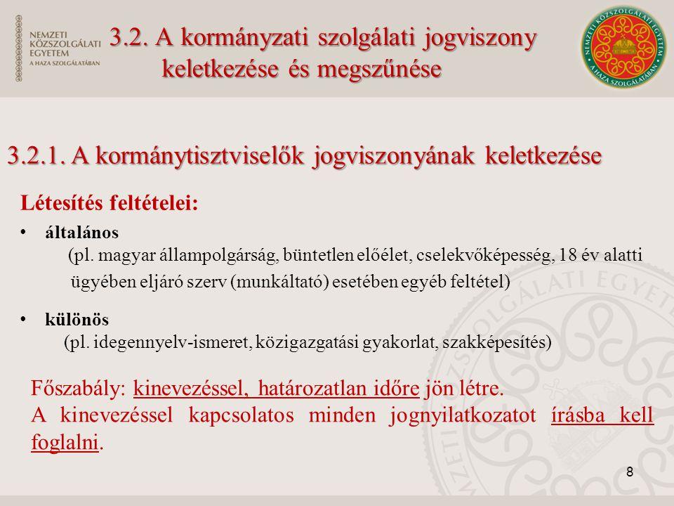 3.2. A kormányzati szolgálati jogviszony keletkezése és megszűnése