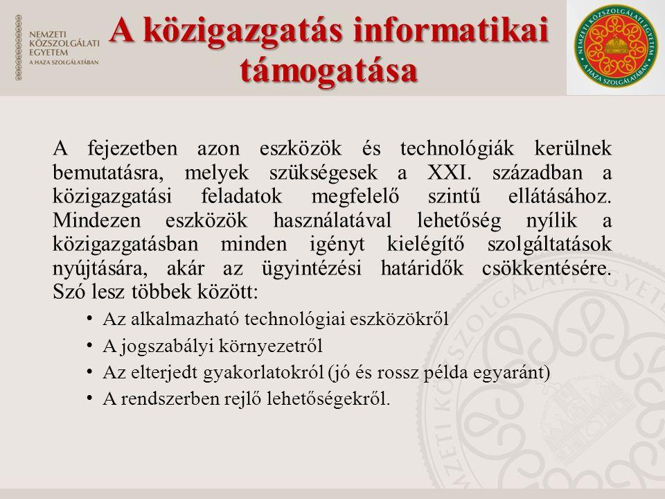 A közigazgatás informatikai támogatása