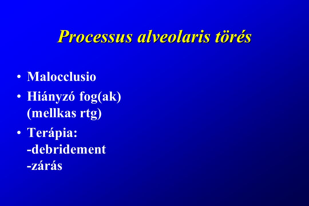 Processus alveolaris törés
