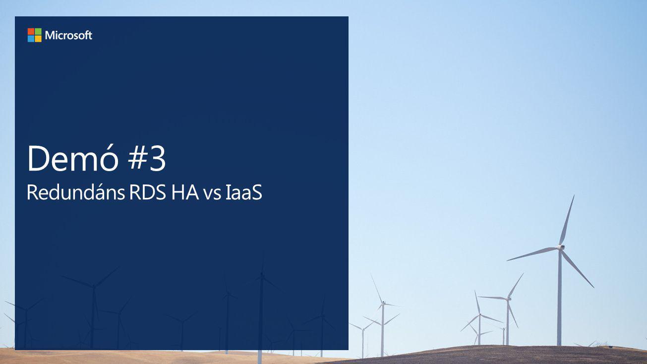 Demó #3 Redundáns RDS HA vs IaaS