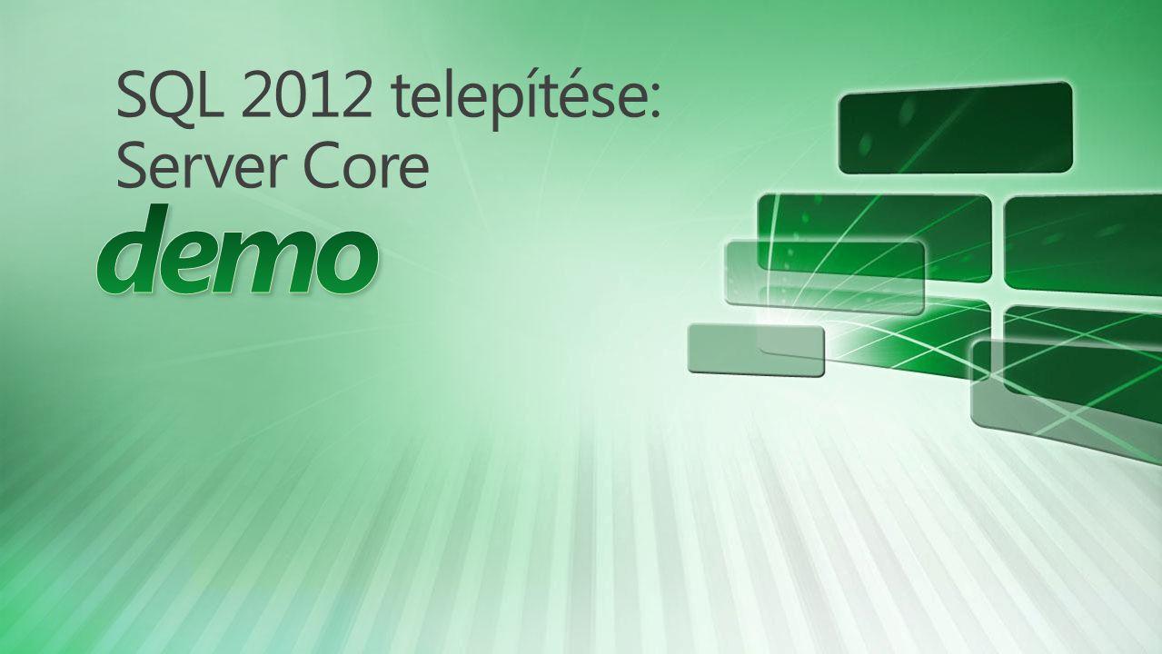SQL 2012 telepítése: Server Core