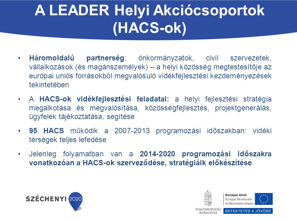 A LEADER Helyi Akciócsoportok (HACS-ok)