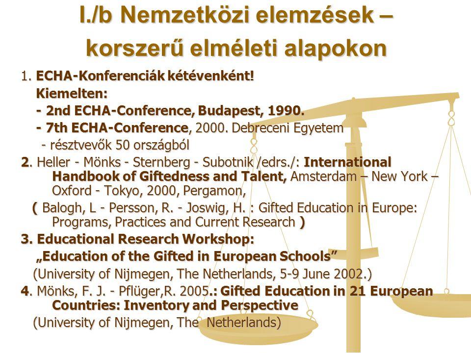 I./b Nemzetközi elemzések – korszerű elméleti alapokon