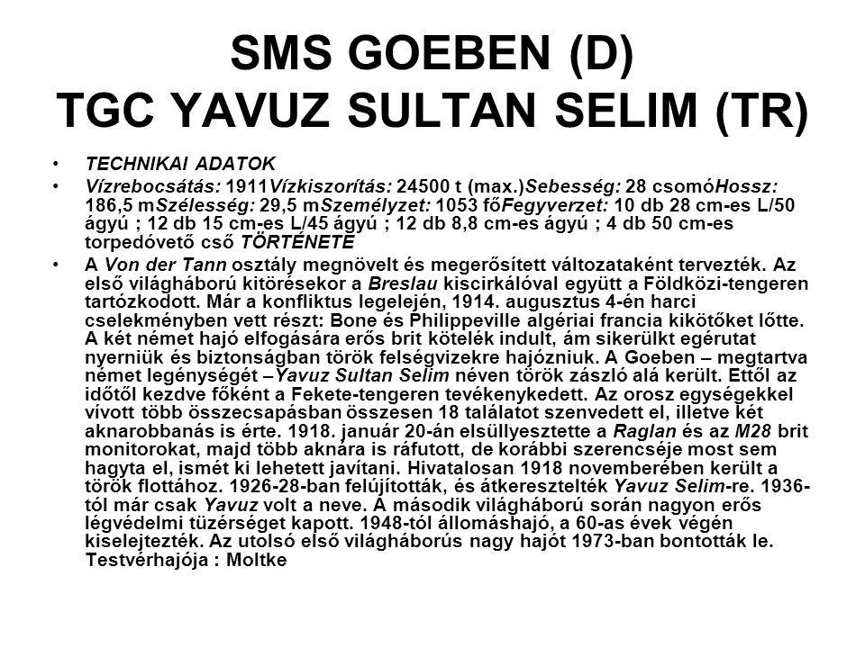 SMS GOEBEN (D) TGC YAVUZ SULTAN SELIM (TR)