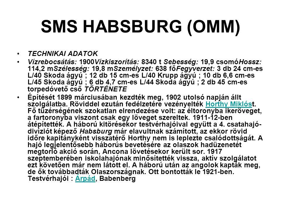 SMS HABSBURG (OMM) TECHNIKAI ADATOK