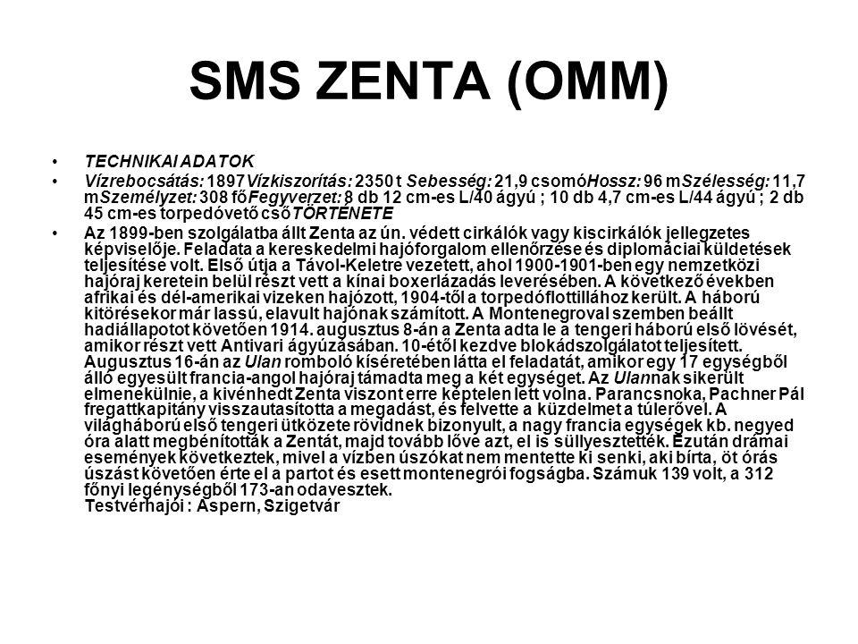 SMS ZENTA (OMM) TECHNIKAI ADATOK