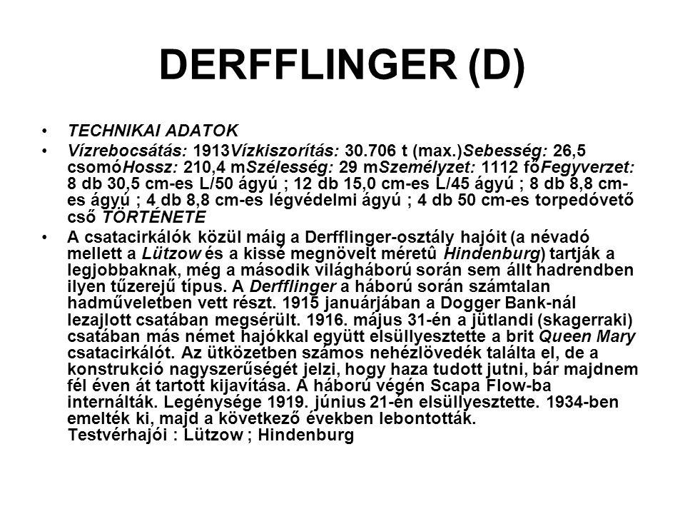 DERFFLINGER (D) TECHNIKAI ADATOK